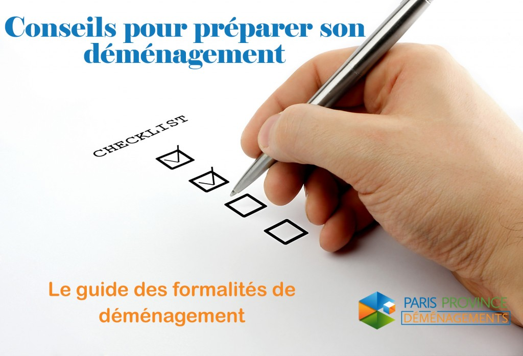 D marches administratives pour un d m nagement paris province d menagement - Demenagement demarches a faire ...
